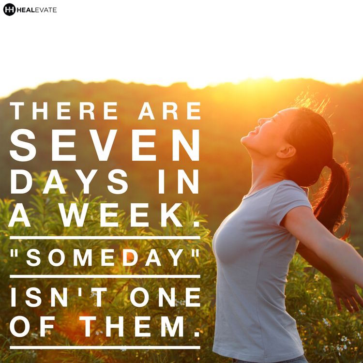 Start now, not someday
